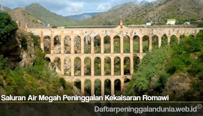 Saluran Air Megah Peninggalan Kekaisaran Romawi