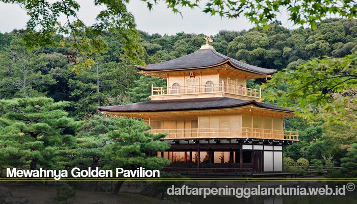 Mewahnya Golden Pavilion