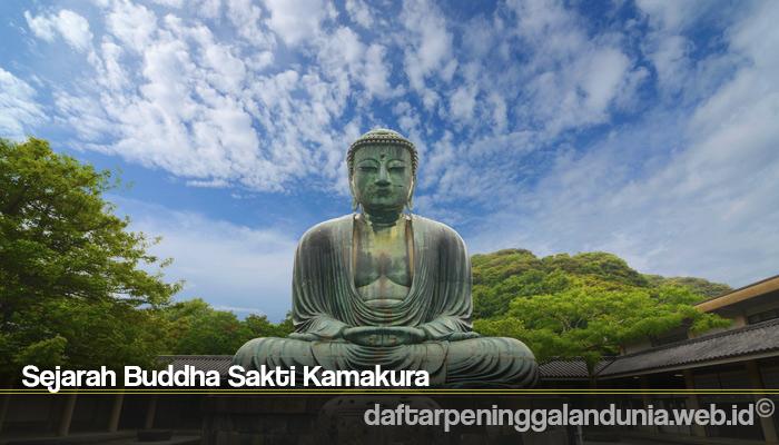Sejarah Buddha Sakti Kamakura
