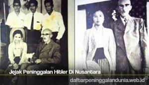 Jejak Peninggalan Hitler Di Nusantara