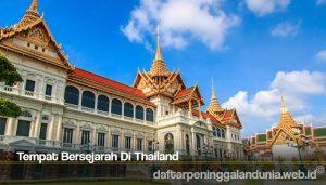 Tempat Bersejarah Di Thailand
