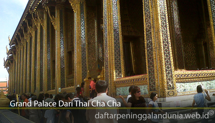 Grand Palace Dari Thai Cha Cha