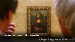 Kisah-Lukisan-Sejarah-Hidup-Mona-Lisa